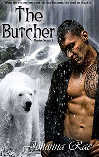 The Butcher (Therian Secrets Book 3) - Published on Nov, 2014