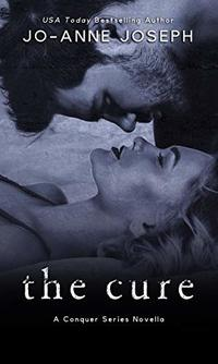The Cure (The Conquer Series Book 1)