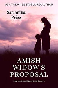 Amish Widow's Proposal (Expectant Amish Widows Book 5)