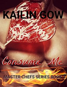Consume Me (Master Chefs #3) - Published on Dec, 2013