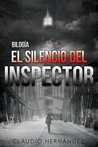 Bilogía El silencio del inspector (Pack con Un caso mas | El susurro del loco): Thriller Psicológico | Intriga | Suspense | Misterio | Policiaca (Spanish Edition)