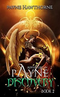 Discovery: AdventuresinPayne Book II