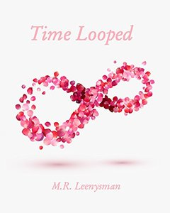 Time Looped