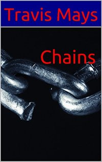 Chains (Free Nightmares Book 14) - Published on Aug, 2016