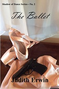 The Ballet (Shadow of Dance Book 2)