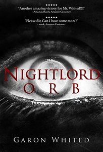 Orb: Book Three of the Nightlord Series - Published on May, 2016