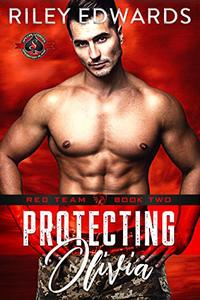 Protecting Olivia (Special Forces: Operation Alpha) (Red Team Book 2) - Published on Jul, 2018