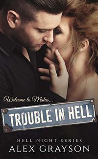 Trouble in Hell (Hell Night Book 1)