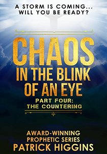 Chaos In The Blink Of An Eye  Part Four: The Countering - Published on Jul, 2016