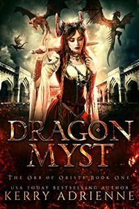 Dragon Myst (Orb of Oriste Book 1)