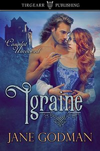 Igraine (Camelot Uncovered, #1)