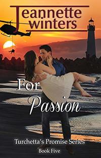 For Passion (Turchetta's Promise Book 5)