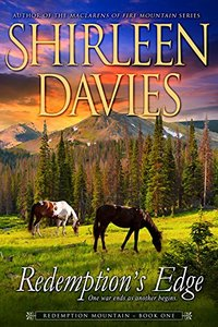 Redemption's Edge (Redemption Mountain Historical Western Romance Book 1) - Published on Oct, 2014