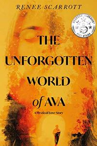 The Unforgotten World of Ava: A Mystical Love Story