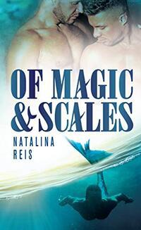 Of Magic & Scales
