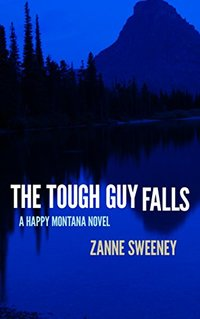 The Tough Guy Falls (Happy Montana Book 4)
