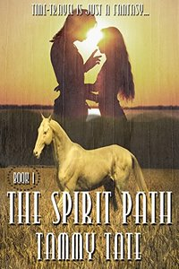 The Spirit Path (The Spirit Path Series Book 1)