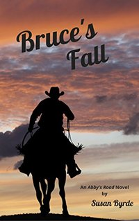 Bruce's Fall: A Romantic Suspense Novel (Abby's Road Book 1)