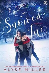 Snowed In (Sleigh Ride Novella Book 1)