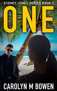 One: Sydney Jones Series - Published on Jul, 2020