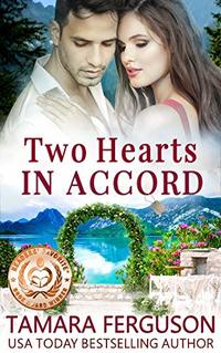 TWO HEARTS IN ACCORD (Two Hearts Wounded Warrior Romance Book 7) - Published on Jul, 2018