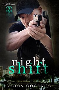 Night Shift (Nightshade Book 2)