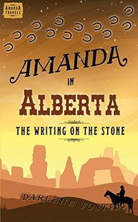 Amanda in Alberta: The Writing on the Stone - Published on Jul, 2014