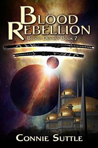 Blood Rebellion: Blood Destiny, Book 7 - Published on Feb, 2012