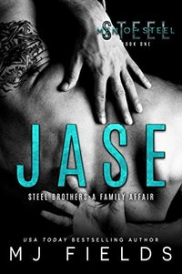 JASE: Steel Brothers - A Family Affair (A Men of Steel Book 1) - Published on Jul, 2013