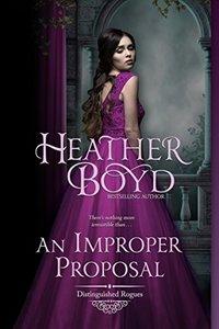An Improper Proposal (Distinguished Rogues Book 6) - Published on Jun, 2015
