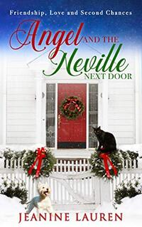 Angel and the Neville Next Door: Friendship, Love and Second Chances (Sunshine Bay Book 3)