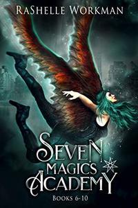 Seven Magics Academy Books 6-10: Vampire Lies, Vampire Secrets, Vampires & Gargoyles, Vampires & Dragons, and Vampire Magics (Seven Magics Academy World Book 3)