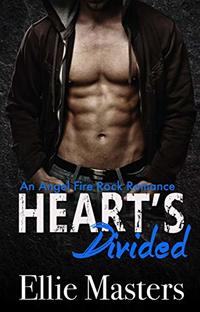 Hearts Divided: an Angel Fire Rock Romance (Angel Fire Rock Romance Series Book 4)