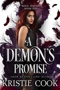 A Demon's Promise (Soul Savers Book 1)