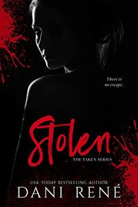 Stolen (The Taken Series Book 1)