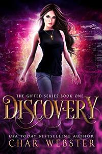 Discovery (The Gifted Series Book 1)