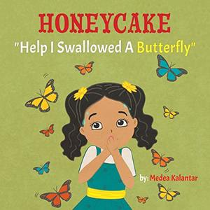 Honeycake: Help I Swallowed a Butterfly