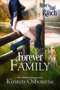 Forever Family (River's End Ranch Book 26) - Published on Aug, 2017