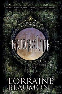 Briarcliff : Elyograg, Book One : Paranormal Dark Fantasy (BRIARCLIFF SERIES 1)