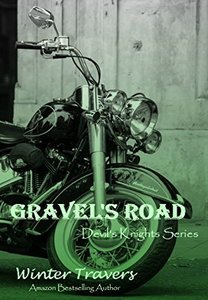Gravel's Road (Devil's Knights Series Book 3)