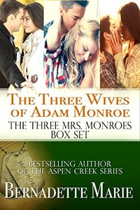 The Three Wives of Adam Monroe (The Three Mrs. Monroes)