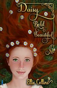 Daisy, Bold & Beautiful (Greek Mythology Fantasy Series Book 1)