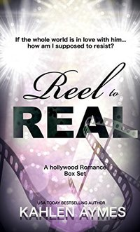 Reel to Real: (A Hollywood Romance BOX SET)