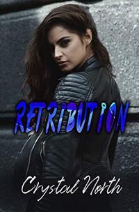 Retribution: A Vengeance Novel (Vengeance Series Book 3)