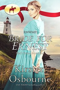 Bride for Ernest (Mail Order Mountie Book 21) - Published on Mar, 2018