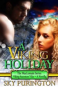 A Viking Holiday: The MacLomain Series: Viking Ancestors' Kin, Book 2.5