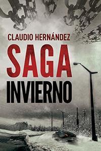 Saga invierno: | Thriller Psicológico | Intriga | Suspense | Misterio| Paranormal (Spanish Edition)