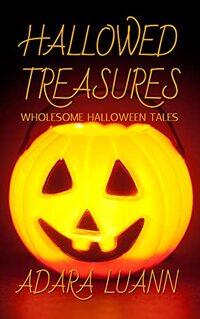 Hallowed Treasures: Wholesome Halloween Tales