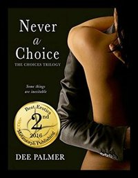 Never A Choice: A dark romance erotic novel (The Choices Trilogy Book 1)