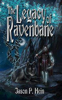 The Legacy of Ravenbane (The Varsian Kingdom Series Book 0)
